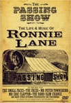 Passing Show, the life and music of Ronnie Lane